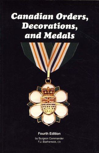 Canadian Orders, Decorations, and Medals: F. J. Blatherwick