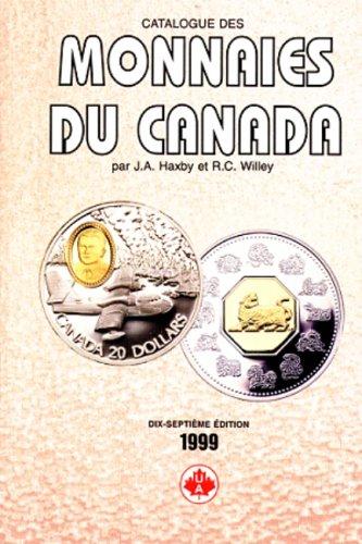 Catalogue des monnaies du canada 1999: HAXBY, J.A.