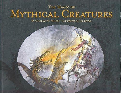 The Magic of Mythical Creatures: Colleayn Mastin