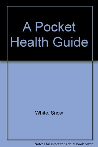 9781895919677: A Pocket Health Guide: Snow White