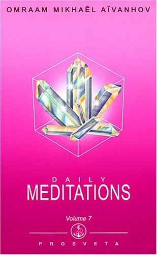 Daily Meditations (Volume 7) (1895978106) by Omraam Mikhael Aivanhov