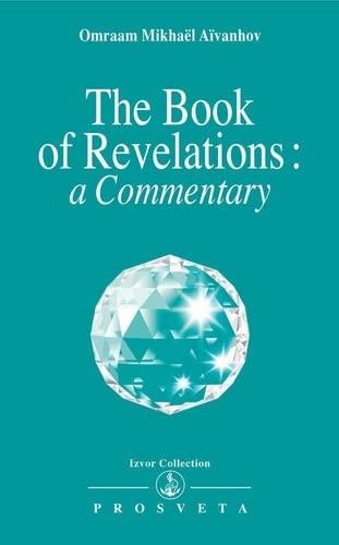 The Book of Revelations (Izvor): Omraam Mikhael Aivanhov