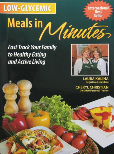 Low-Glycemic Meals in Minutes: Cheryl Christian; Laura