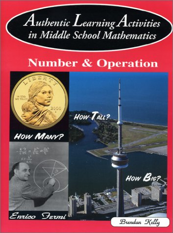 9781895997156: Authentic Learning Activities in Middle School Mathematics: Number & Operation