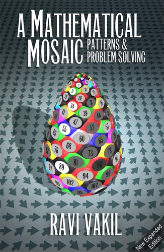9781895997286: A Mathematical Mosaic: Patterns & Problem Solving (Revised Edition)