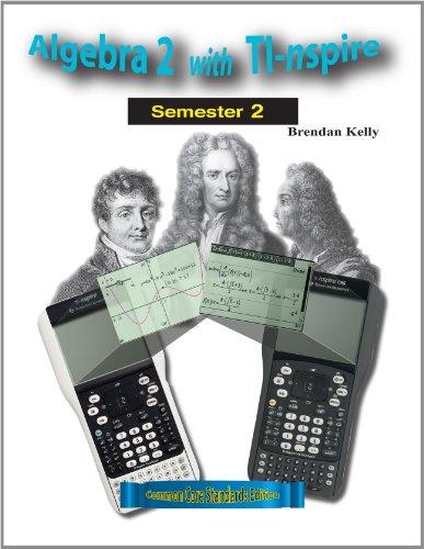 9781895997330: Algebra 2 with TI-nspire: Semester 2