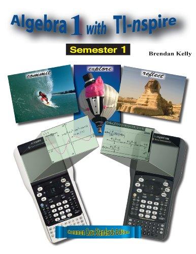9781895997347: Algebra 1 with TI-nspire: Semester 1