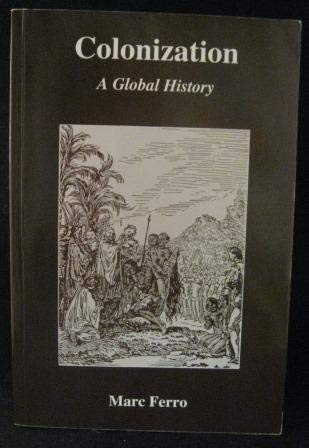 9781896064024: Title: Colonization A global history