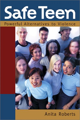 9781896095998: Safe Teen: Powerful Alternatives to Violence
