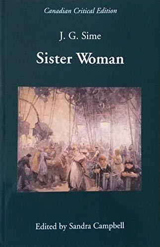 Sister Woman: Sime, J. G.;Campbell, Sandra (ed)