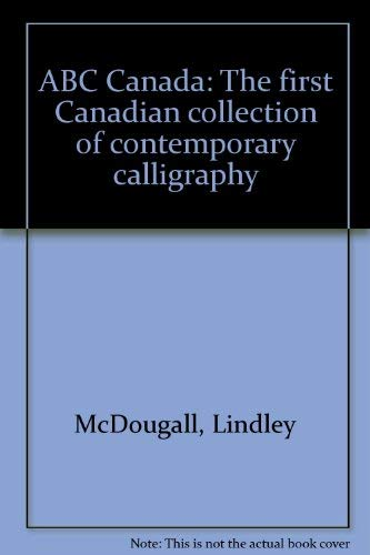 9781896160016: ABC Canada: The first Canadian collection of contemporary calligraphy