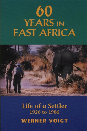 9781896182391: 60 Years in East Africa: Life of a Settler 1926 to 1986