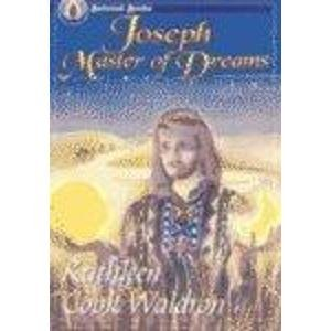 Joseph, Master of Dreams (Beloved Books): Waldron, Kathleen Cook