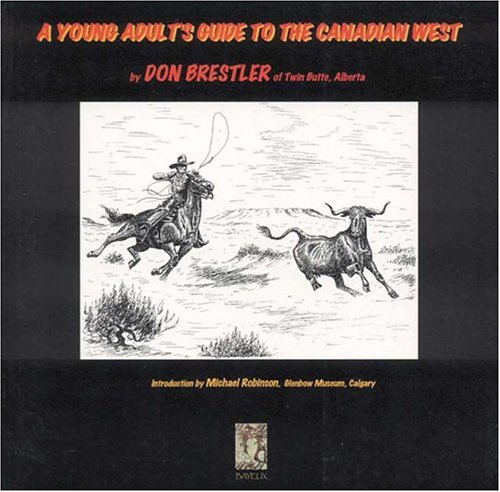 9781896209722: A Young Adult's Guide to the Canadian West