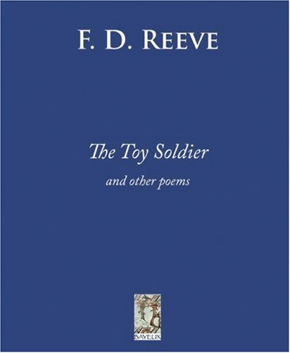 The Toy Soldier: and Other Poems: Franklin D. Reeve