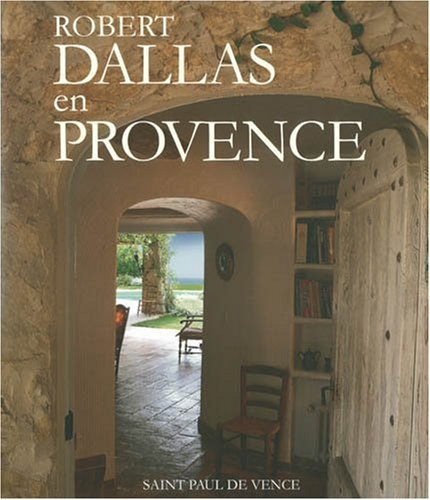 9781896209906: Robert Dallas En Provence
