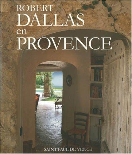 9781896209906: ROBERT DALLAS EN PROVENCE