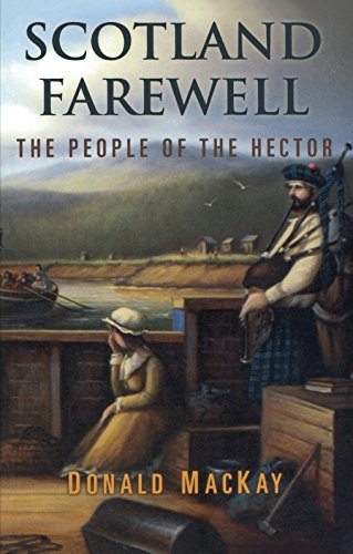 9781896219127: Scotland Farewell: The People of the Hector