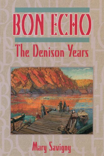 9781896219301: Bon Echo: The Denison Years