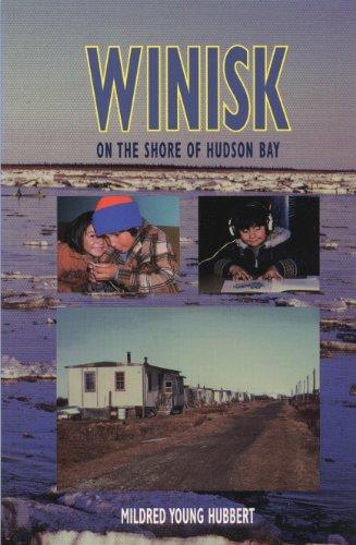 9781896219356: Winisk: On the Shore of Hudson Bay