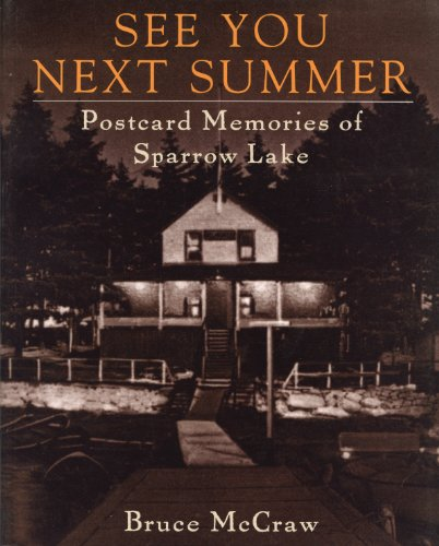 9781896219417: See You Next Summer: Postcard Memories of Sparrow Lake