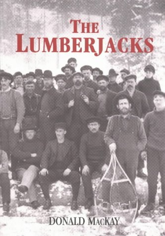 9781896219462: The Lumberjacks