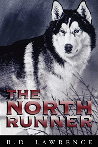 9781896219660: The North Runner
