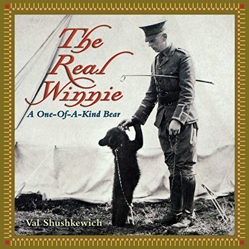 9781896219899: The Real Winnie: A One-of-a-Kind Bear