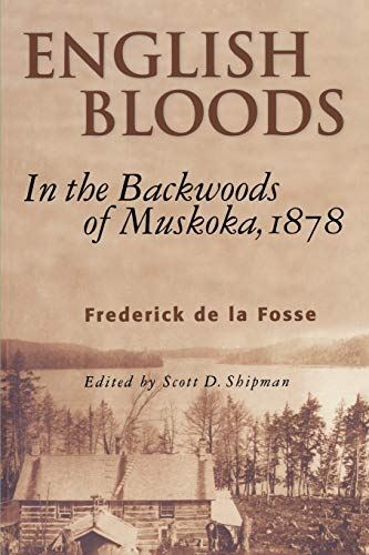 9781896219967: English Bloods: In the Backwoods of Muskoka, 1878