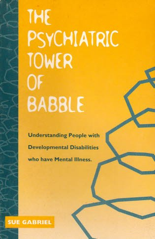 9781896230016: The Psychiatric Tower of Babble