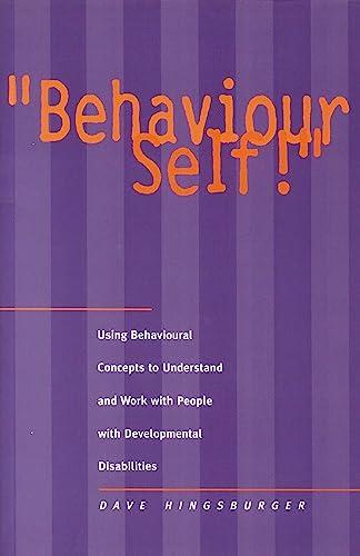 9781896230061: Behaviour Self!
