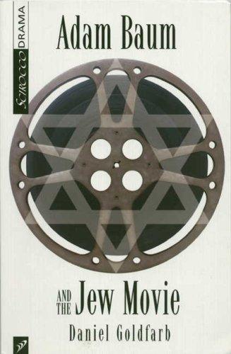 9781896239859: Adam Baum and the Jew Movie (Scirocco Drama)