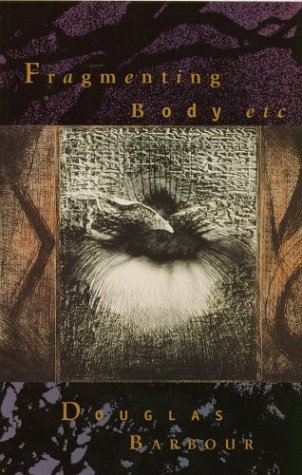 Fragmenting Body: Barbour, Douglas