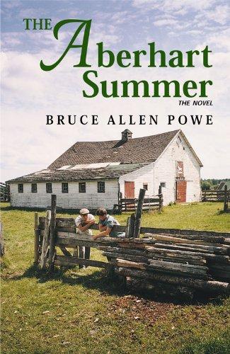 The Aberhart Summer: Bruce Allen Powe