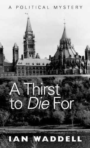 A Thirst to Die For A Political Mystery