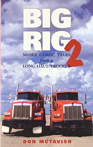 9781896300719: Big Rig Two: More Comic Tales from a Long Haul Trucker