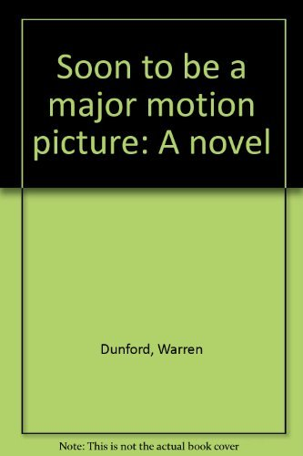 9781896332062: Soon to be a major motion picture: A novel