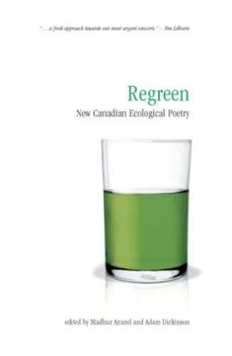 9781896350363: Regreen: New Canadian Ecological Poetry