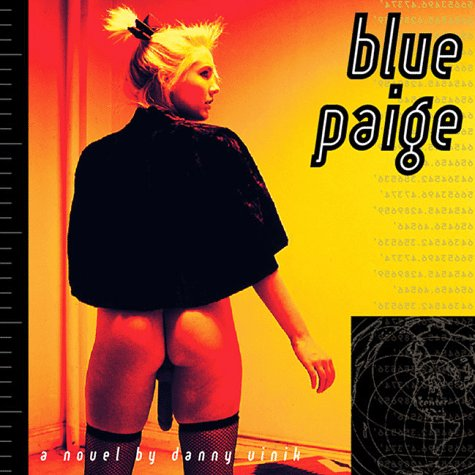 Blue Paige: Vinik, Danny; Kroll, Erik