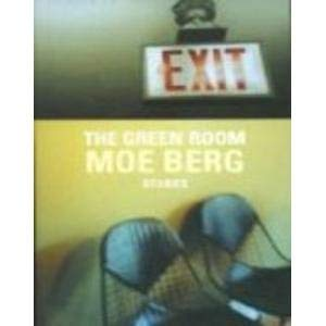 Green Room: Berg, Moe