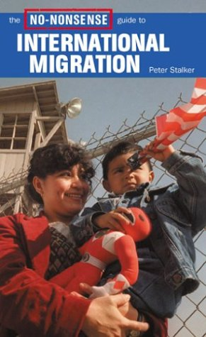 9781896357539: The No-Nonsense Guide to International Migration
