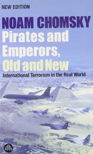 9781896357638: Pirates and Emperors, Old and New : International Terrorism in the Real World: New Edition