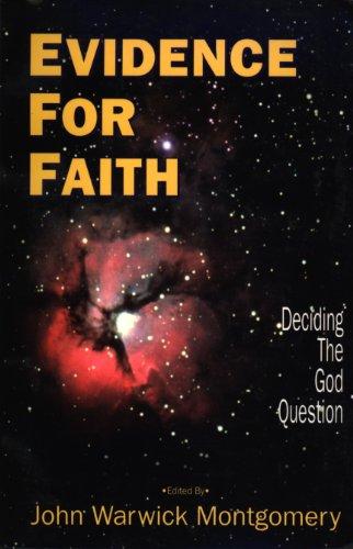9781896363172: Evidence For Faith: Deciding The God Question
