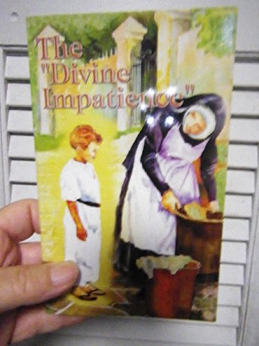 9781896384047: THE DIVINE IMPATIENCE: Speeches from the First Fatima Peace Conference.