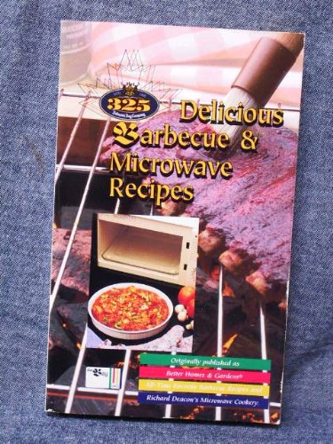 325 Delicious Barbecue and Microwave Recipes: The Hudson's Bay