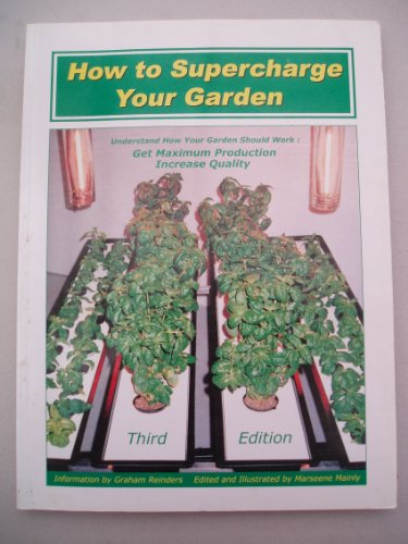 9781896409047: How to Supercharge Your Garden