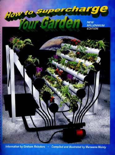 9781896409078: How to Supercharge Your Garden