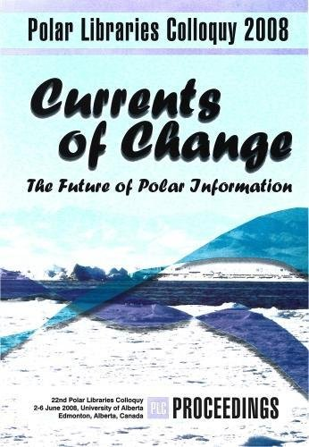 Currents of Change: The Future of Polar Information (Paperback)