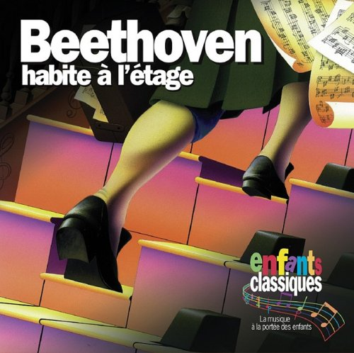 9781896449487: Beethoven Habite A L'Etage (Classical Kids French Language Audio) (French Edition)