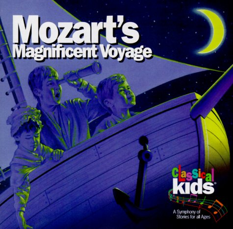 9781896449678: Mozart's Magnificent Voyage with CD (Audio) (Classical Kids)